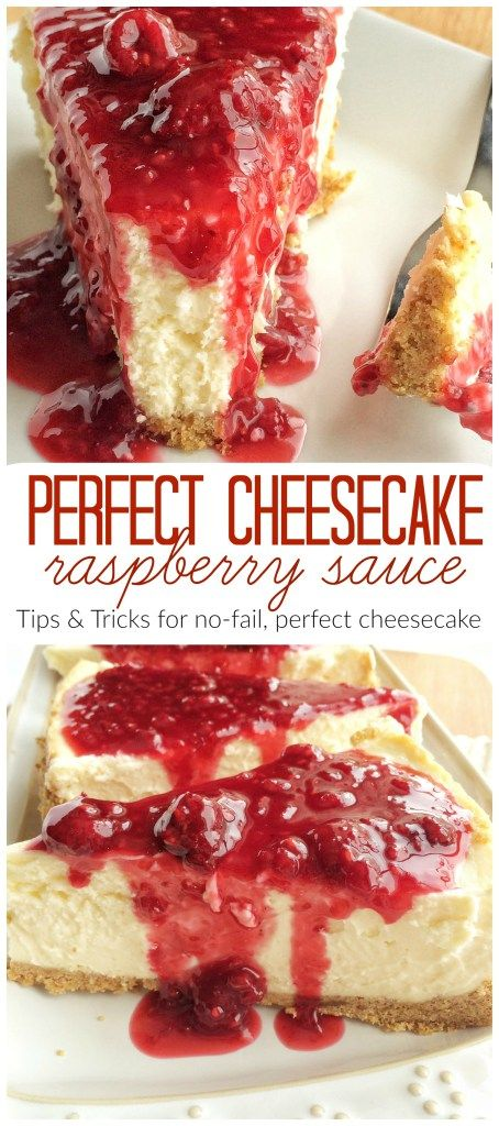 PERFECT CHEESECAKE w/ RASPBERRY SAUCE {tips & tricks for no-fail cheesecake} | www.togetherasfamily.com