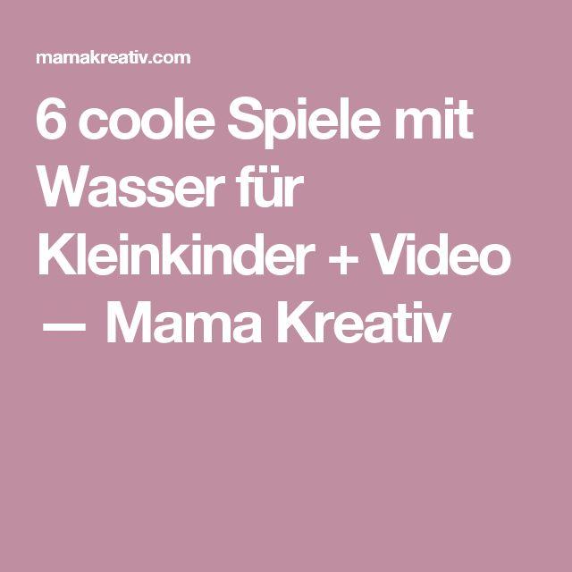 6 coole Spiele mit Wasser für Kleinkinder + Video — Mama Kreativ