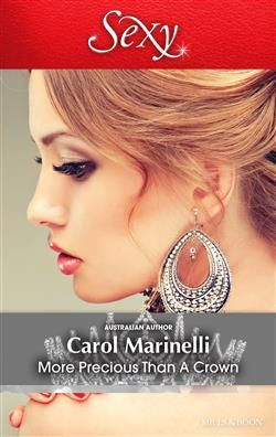 Mills & Boon™: More Precious Than A Crown by Carol Marinelli