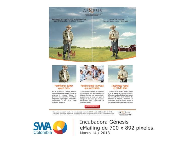 Cliente: Incubadora Génesis.  Pieza: eMailing.  Link de la pieza: www.swacolombia.com/mailings/Genesis/CMP/  Link a: www.incubadoragenesis.com