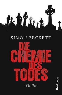 zeilenreich: Die Chemie des Todes (Simon Beckett)