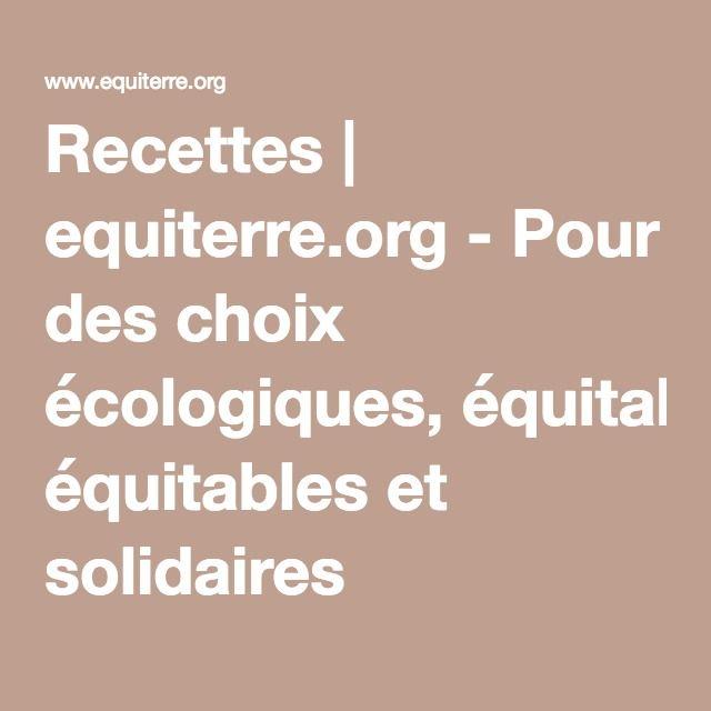 Recettes | equiterre.org - Pour des choix écologiques, équitables et solidaires
