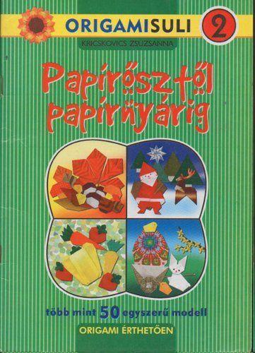 ***Papírősztől papírnyárig - Origami Kreatív - Picasa Webalbumok