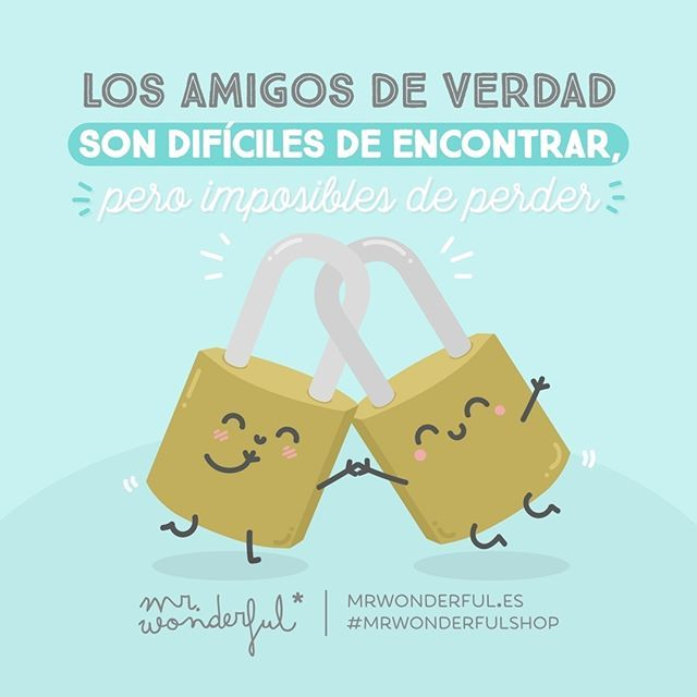 ¡Y contigo di en la diana! True friends are hard to find but impossible to lose. And I hit the bull's-eye with you! #mrwonderfulshop #quotes #friends #friendship