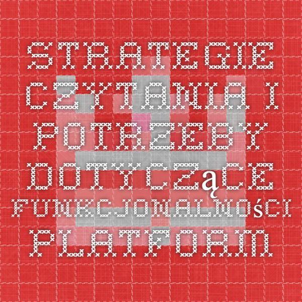 Strategie czytania i potrzeby dotyczące funkcjonalności platform e-książek | Babin