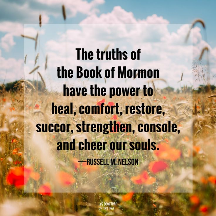 """""""As you prayerfully study the Book of Mormon every day, you will make better decisions—every day. As you ponder what you study, the windows of heaven will open, and you will receive answers to your questions and direction for your life."""" From #PresNelson's pinterest.com/pin/24066179230963800 inspiring #LDSconf facebook.com/223271487682878 message lds.org/general-conference/2017/10/the-book-of-mormon-what-would-your-life-be-like-without-it. #ShareGoodness"""
