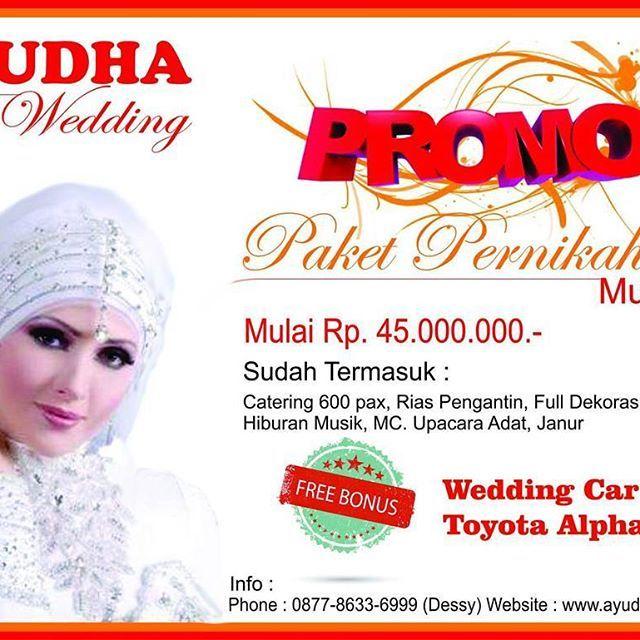 Promo Paket Pernikahan 2017 Termurah di Kota Bandung Telepon 087786336999 (Dessy) www.ayudhawedding.com #paketpernikahan #cateringpernikahan #dekorasipernikahan #kebayapengantin #riaspengantin #bandung #cimahi #bandungbarat #kabupatenbandung #pameranwedding