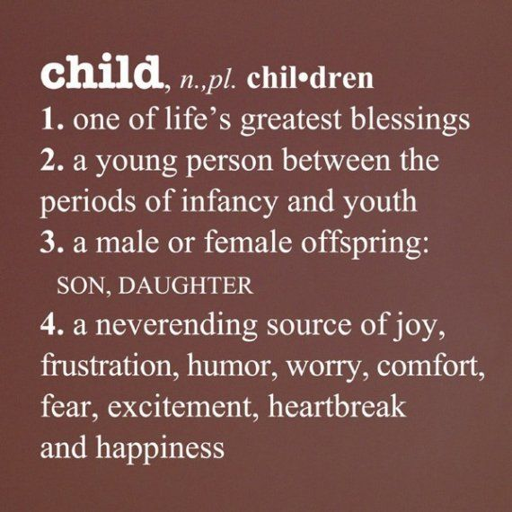 Child / Children...One of life's greatest blessings from God!