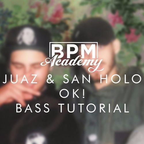 Jauz x San Holo - OK! Bass Tutorial [NI:Massive] [Patch  Project] by BPM Academy [Peep This]