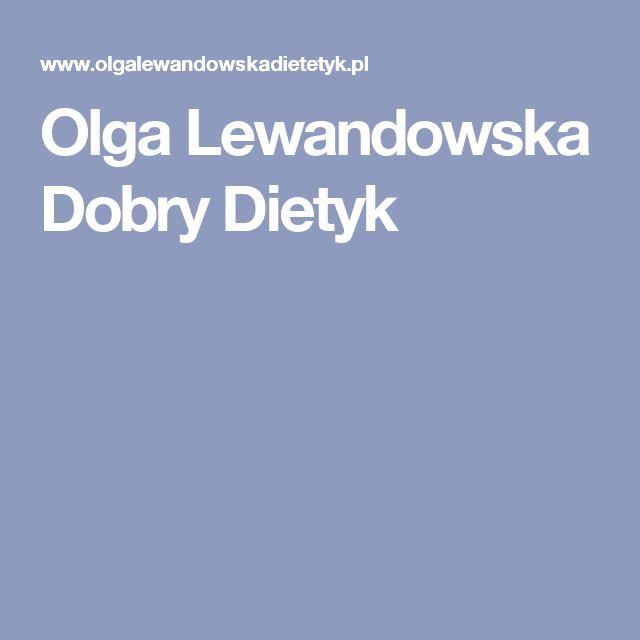 Olga Lewandowska Dobry Dietyk