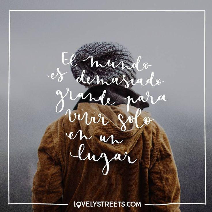 Tú has aprovechado bien el mundo y has vivido ¿en dónde? #LovelyStreets #quote…