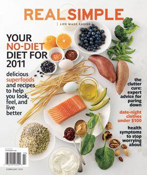 February 2011: 30 Healthiest, Healthiest Food, Super Food, Healthy Snacks, Healthiest Diet, Healthy Recipes, Snacks Ideas, Healthy Food, Real Simple
