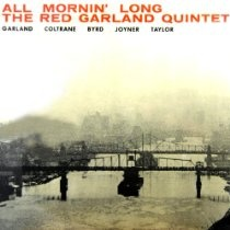 The Red Garland Quintet: All Mornin' Long $2.67