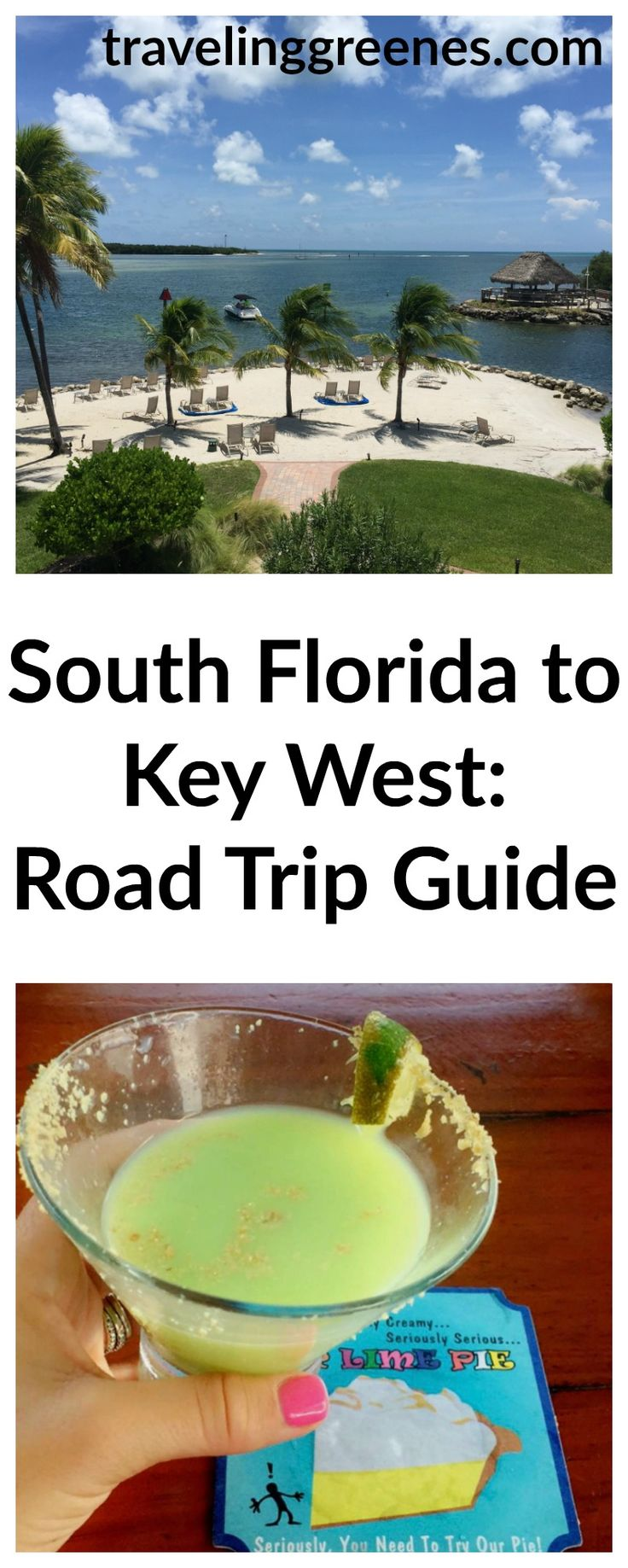 Road Trip Guide: South Florida to Key WestTraveling Greenes: Travel & Lifestyle blog
