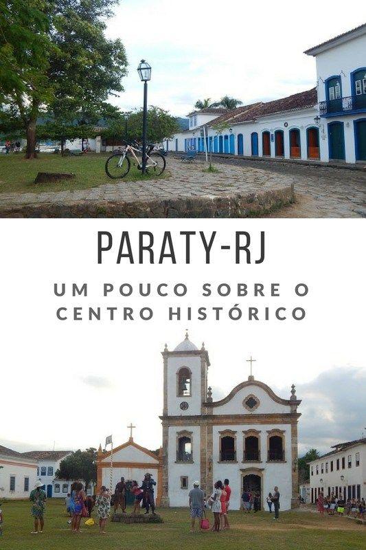 Um pouco sobre o centro histórico de Paraty-RJ! - Juny Pelo Mundo