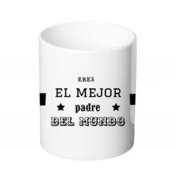Taza - EL MEJOR PADRE DEL MUNDO