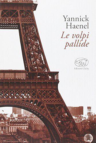 Le volpi pallide di Yannick Haenel http://www.amazon.it/dp/8867991418/ref=cm_sw_r_pi_dp_Eosevb1FS5J0M
