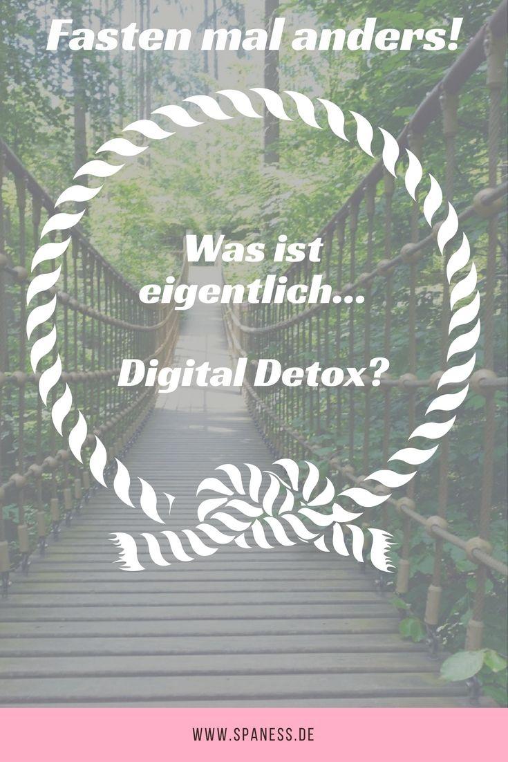 Wellnessblog - Was ist Digital Detox? Wieviel Entspannung steckt in Digital Detox? Digital Fasten - was ist das? Fasten mal anders...