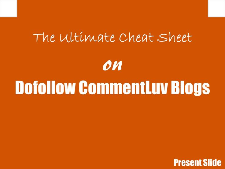 The basics of dofollow CommentLuv blogs and the list of blogs which have enabled…
