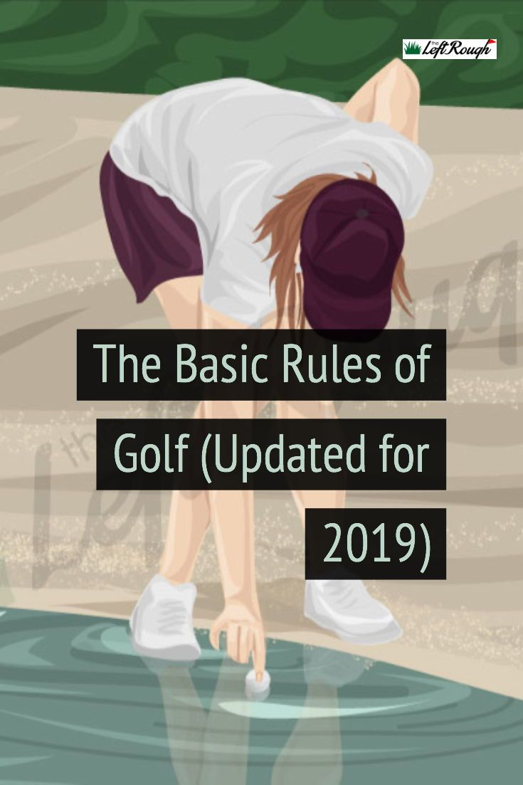 The Dead Simple Guide to the Rules of Golf (2019 New Rules Version)