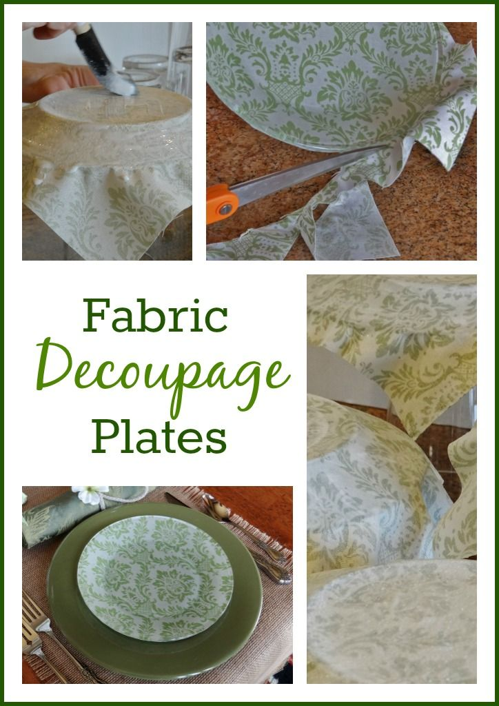 How to Decoupage Glass Plates with Fabric Pinterest