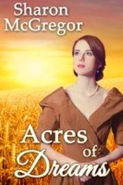 http://www.amazon.com/Acres-Dreams-Sharon-McGregor-ebook/dp/B00V564ZM2/ref=asap_bc?ie=UTF8 A praiire romance from the 1890s