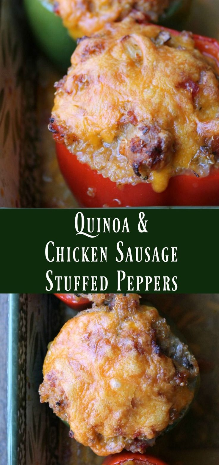 Quinoa and Chicken Sausage Stuffed Peppers. Healthy Make-ahead Dinner recipes. This is one of the best stuffed pepper recipes I've ever made. Great freezer meal too!