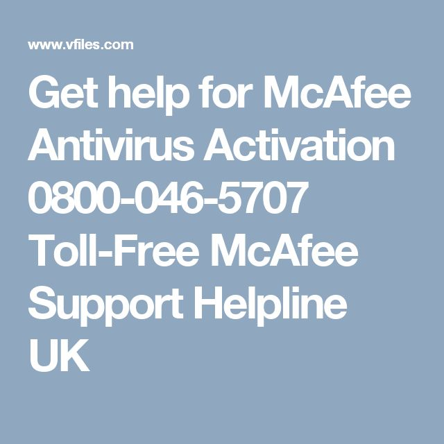 Get help for McAfee Antivirus Activation 0800-046-5707 Toll-Free McAfee Support Helpline UK