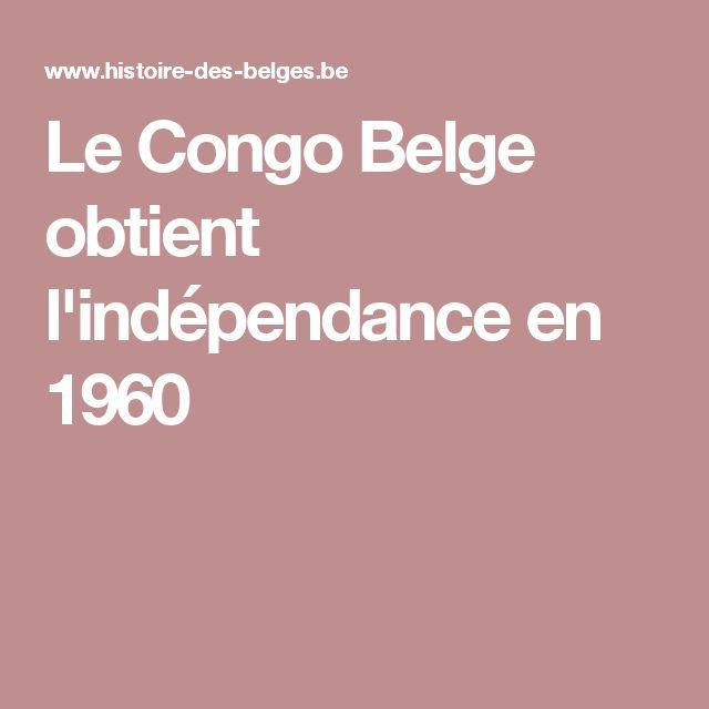 Le Congo Belge obtient l'indépendance en 1960