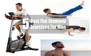 5 Best Flat Stomach Exercises For Men