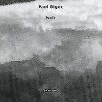 Paul Giger  ECM New Series 1681