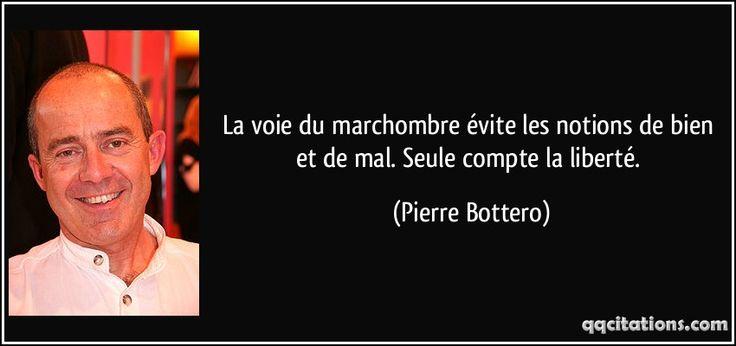 La voie du marchombre évite les notions de bien et de mal. Seule compte la liberté. (Pierre Bottero) #citations #PierreBottero