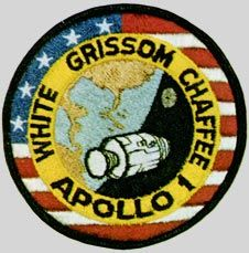 Apollo 1 mission patch - Jan. 27, 1967, tragedy struck on the launch pad at Cape Kennedy during a preflight test for Apollo 204 (AS-204).  Was to be the first crewed flight of Apollo and was scheduled to launch Feb. 21, 1967.  Astronauts Grissom, White, and Chaffee lost their lives when a fire swept through the command module.