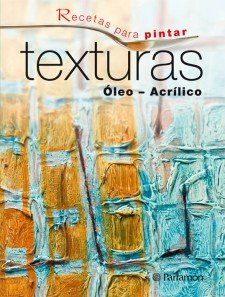 RECETAS PARA PINTAR TEXTURAS: Amazon.es: EQUIPO PARRAMON, Gabriel Martín Roig: Libros