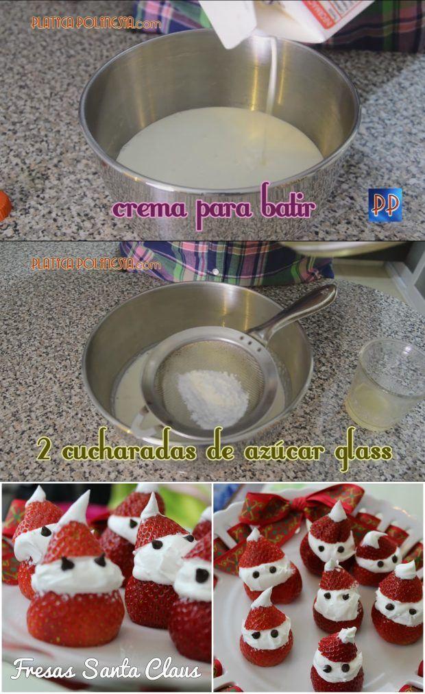 Postre navideño: Santa Claus de fresas con crema - platicapolinesia.com