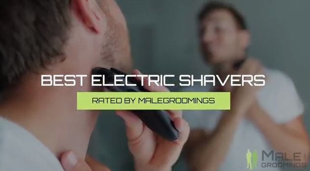 Best Electric Shavers 2018: Ultimate Guide & Reviews