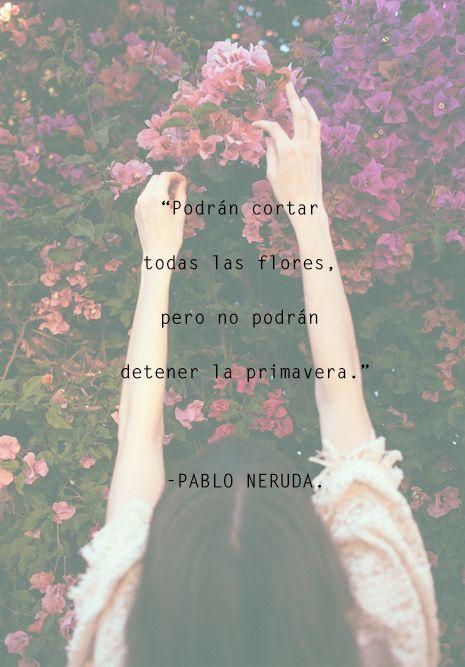 Pablo Neruda, Chile, poesía latinoamericana, UNAM, primavera, flores