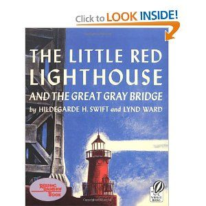 The Little Red Lighthouse and the Great Gray Bridge: Restored Edition: Hildegarde H. Swift, Lynd Ward: 9780152045739: Amazon.com: Books