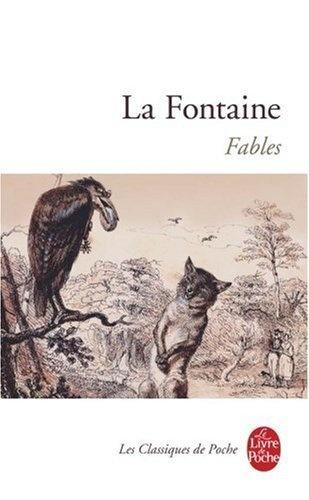 La Fontaine : Fables de Jean de La Fontaine, http://www.amazon.fr/dp/2253010049/ref=cm_sw_r_pi_dp_ixXQrb0GAEEG6