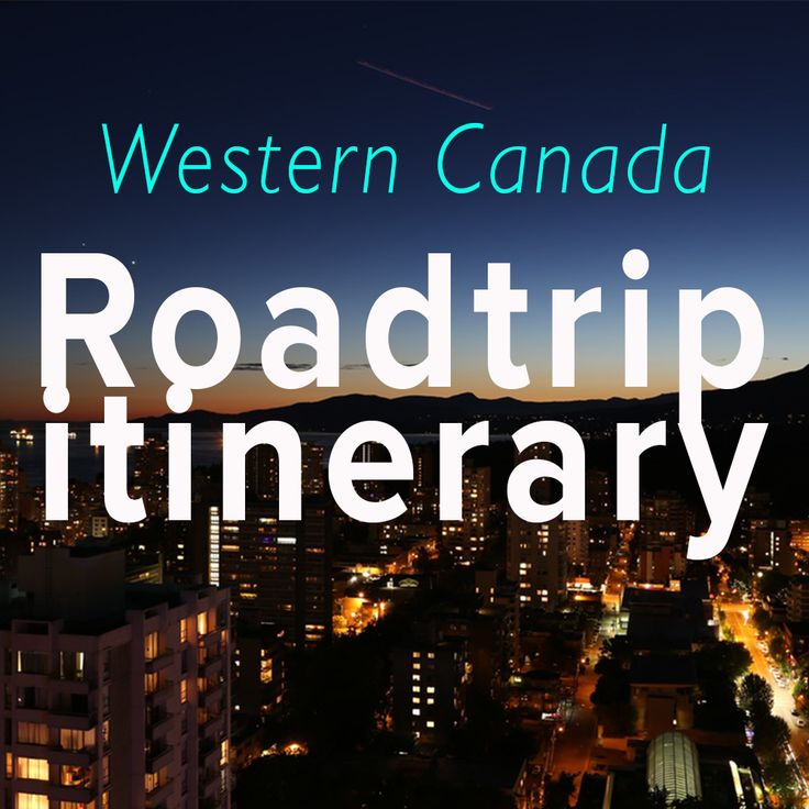 The best of western Canada! All built into one amazing road trip itinerary!