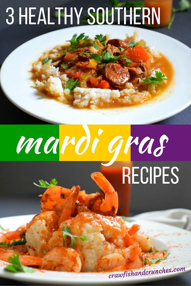 Healthy southern recipes from New Orleans to get you in the Mardi Gras spirit.