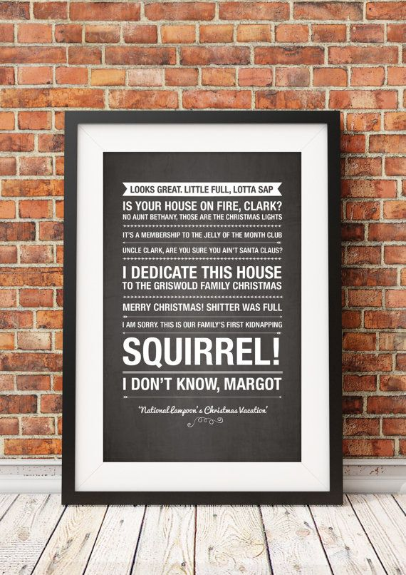 National Lampoons Christmas Vacation Quotes HIGH by ohmyframe