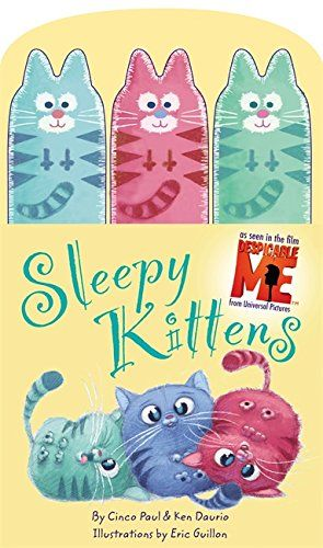 Sleepy Kittens (Despicable Me) by Cinco Paul