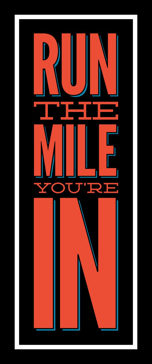 whoa. good advice. don't worry about the future miles. focus on the mile you are in.