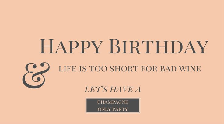 Let's have a Champagne Birthday Party