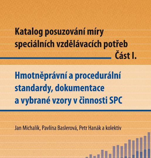 Katalog posuzování SVP - standardy, dokumentace, 2012. Inovace činností SPC.