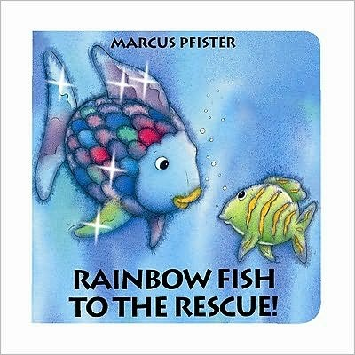 Rainbow fish to the rescue must have kids books for Rainbow fish to the rescue