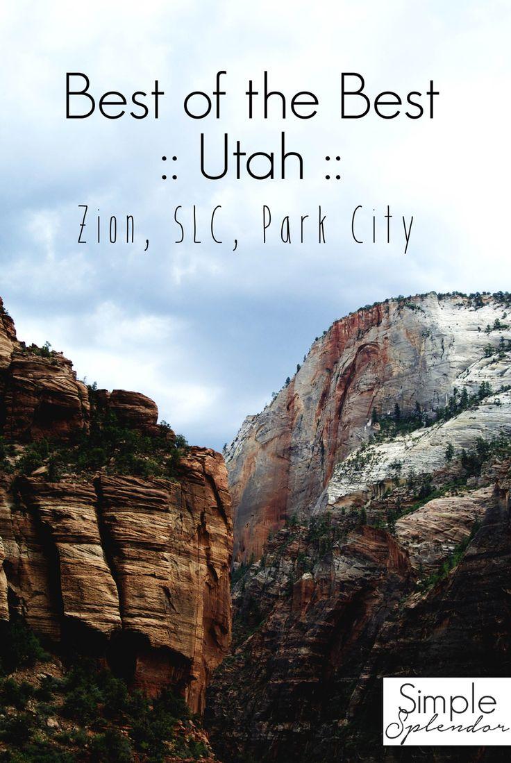 Best things to do in Utah from St. George to Park City | www.SimplestofSplendor.com