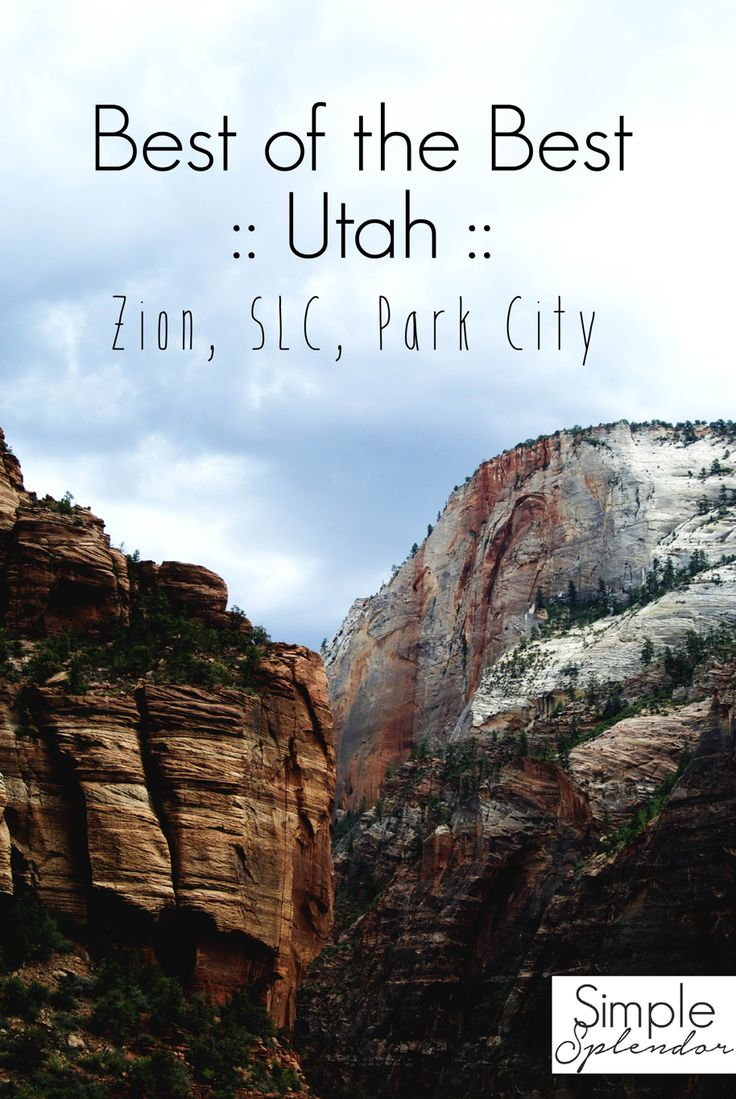 Best things to do in Utah from St. George to Park City  |  www.SimplestofSplendor.com