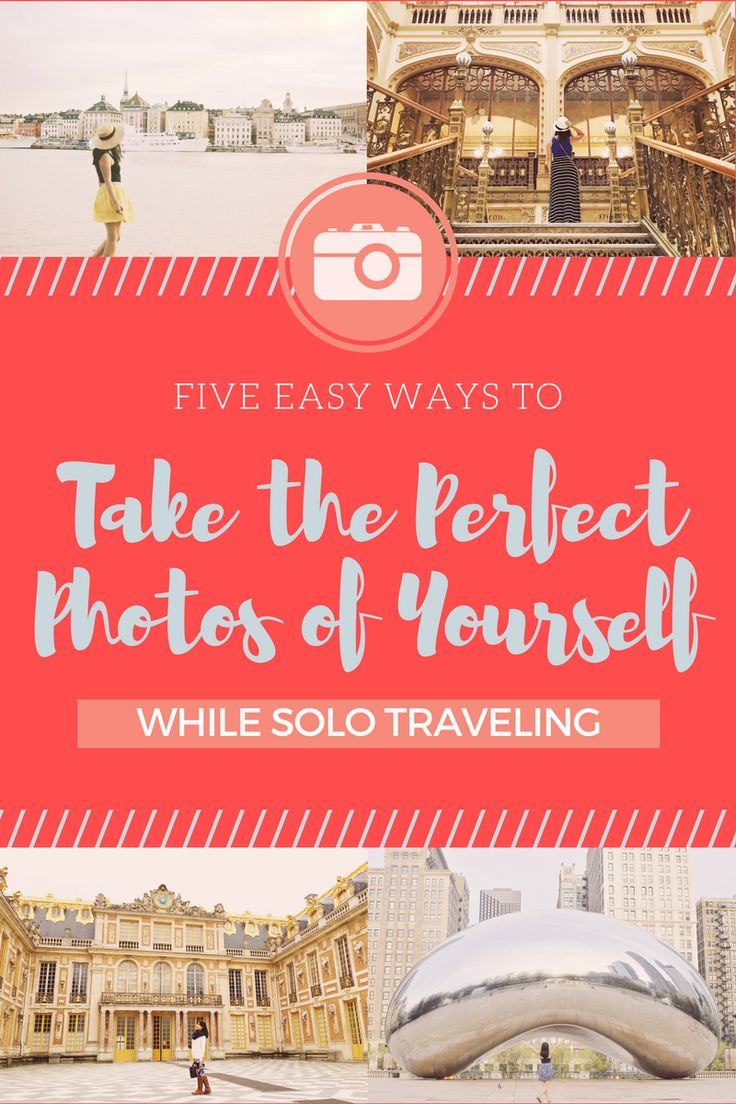 5 easy tips for taking the perfect photos of yourself while solo traveling, self-portrait tips, travel photography
